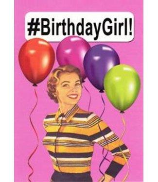 #BIRTHDAYGIRL CARD