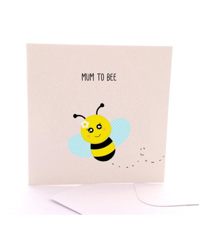 MUM TO BEE CARD