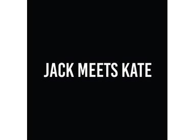 JACK MEETS KATE