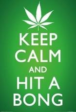 Keep Calm and Hit A Bong