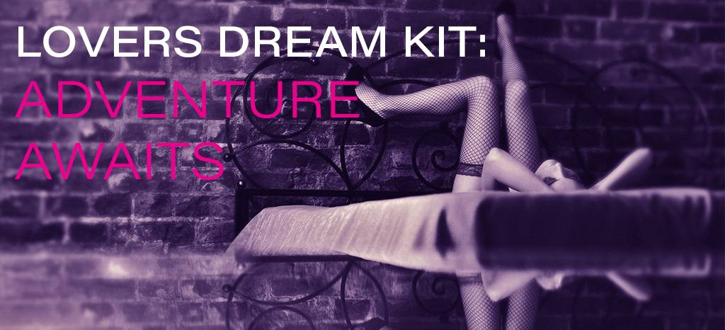 Lovers Dream Kit: Adventure Awaits