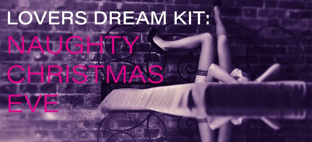 Lovers Dream Kit: Naughty Christmas Eve