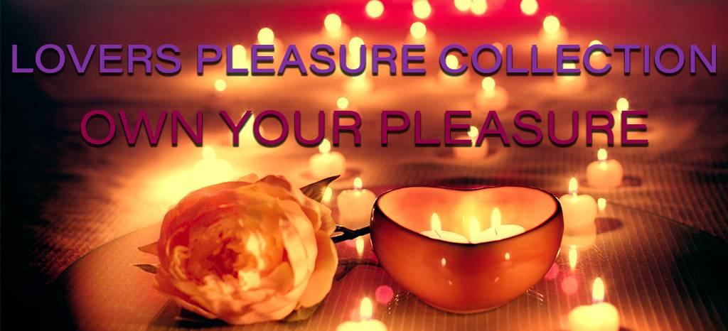 Lovers Pleasure Collection: Own Your Pleasure