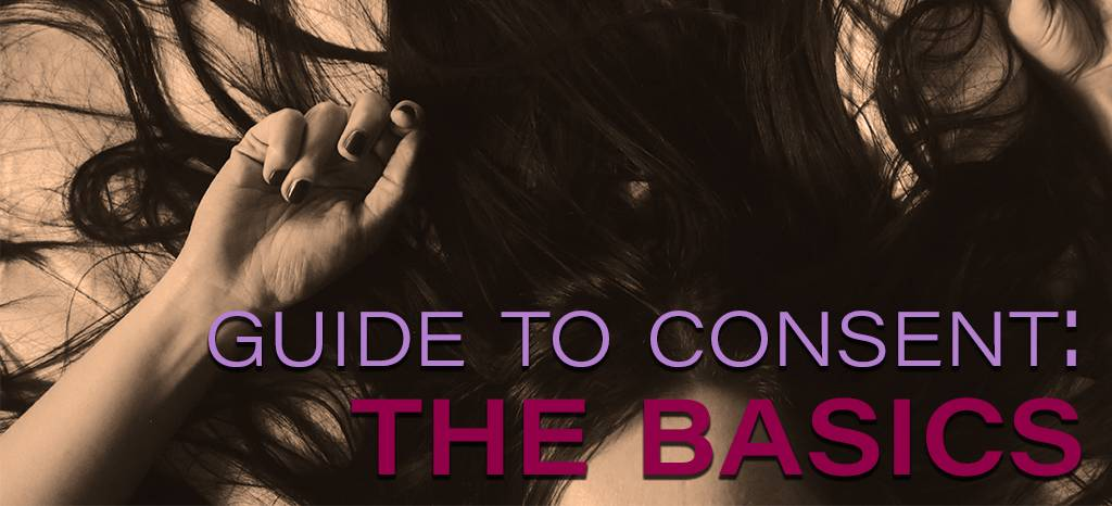 Guide to Consent: The Basics