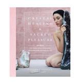 Chakrubs Crystal Healing & Sacred Pleasure Book