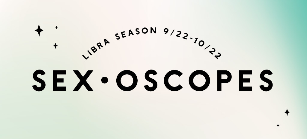 Your Libra Season Sexoscopes