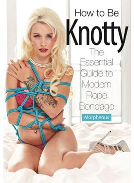 Books How To Be Knotty