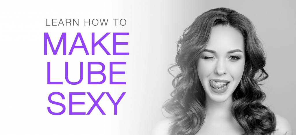 Make Lube Sexy