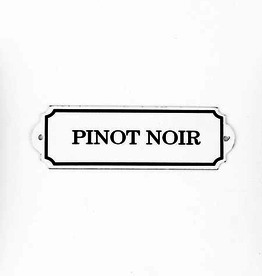 Everyday Pinot Noir Sign