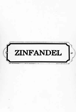 Everyday Zinfandel Sign