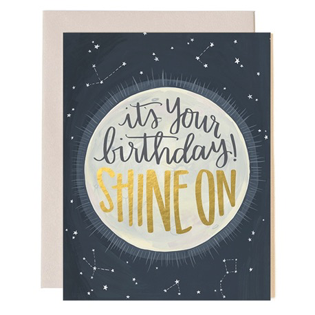 Everyday Shine On Birthday Card