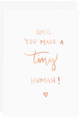 Everyday Omg, You Made A Tiny Human Card