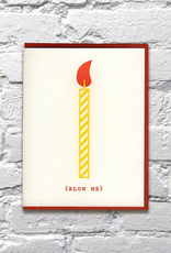 Everyday Blow Me Birthday Card