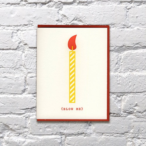 Everyday Blow Me Birthday Card