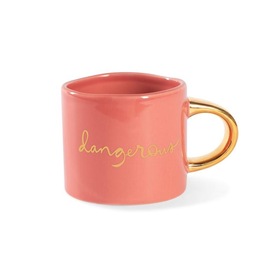 Everyday Dangerous Mug