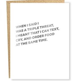 Everyday Triple Threat Card