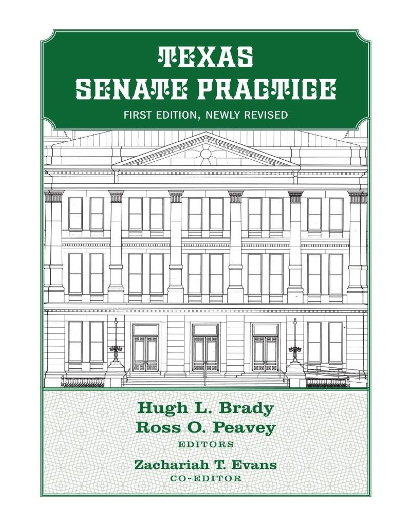 2017 Texas Senate Practice First Edition, Newly Revised