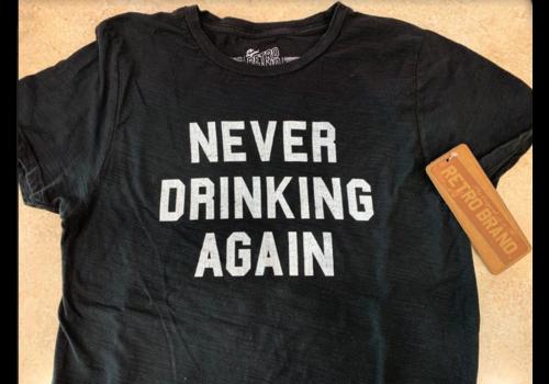 Retro Brand Retro Brand W's Never Drinking Tee