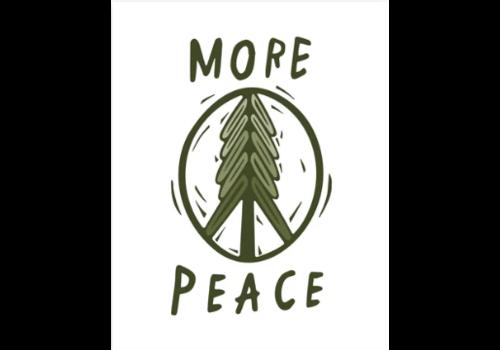 Woosah Woosah More Peace Print 16x20