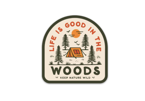 Keep Nature Wild Keep Nature Wild-Good in the Woods Sticker