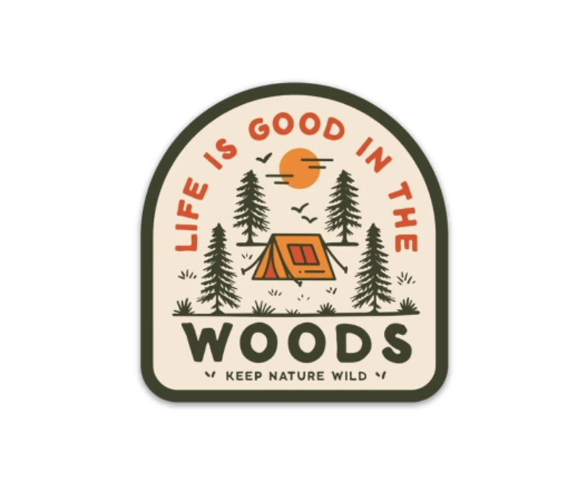 Keep Nature Wild-Good in the Woods Sticker