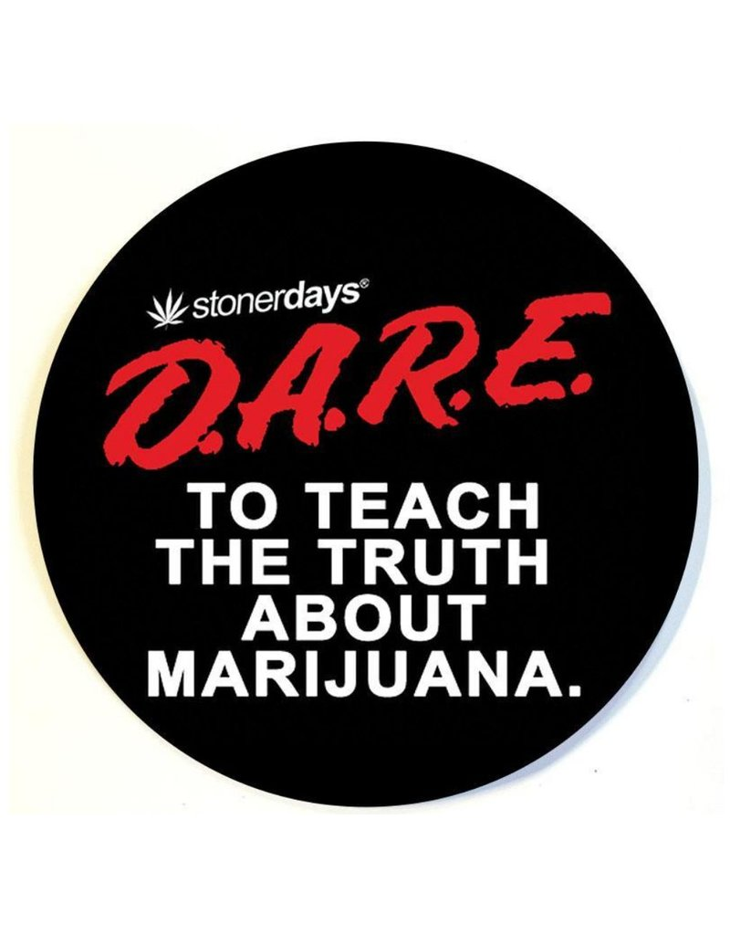 Stonerdays D.A.R.E. To Teach The Truth About Marijuana Dab Pad