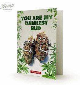 Stonerdays You Are My Dankest Bud Hemp Card