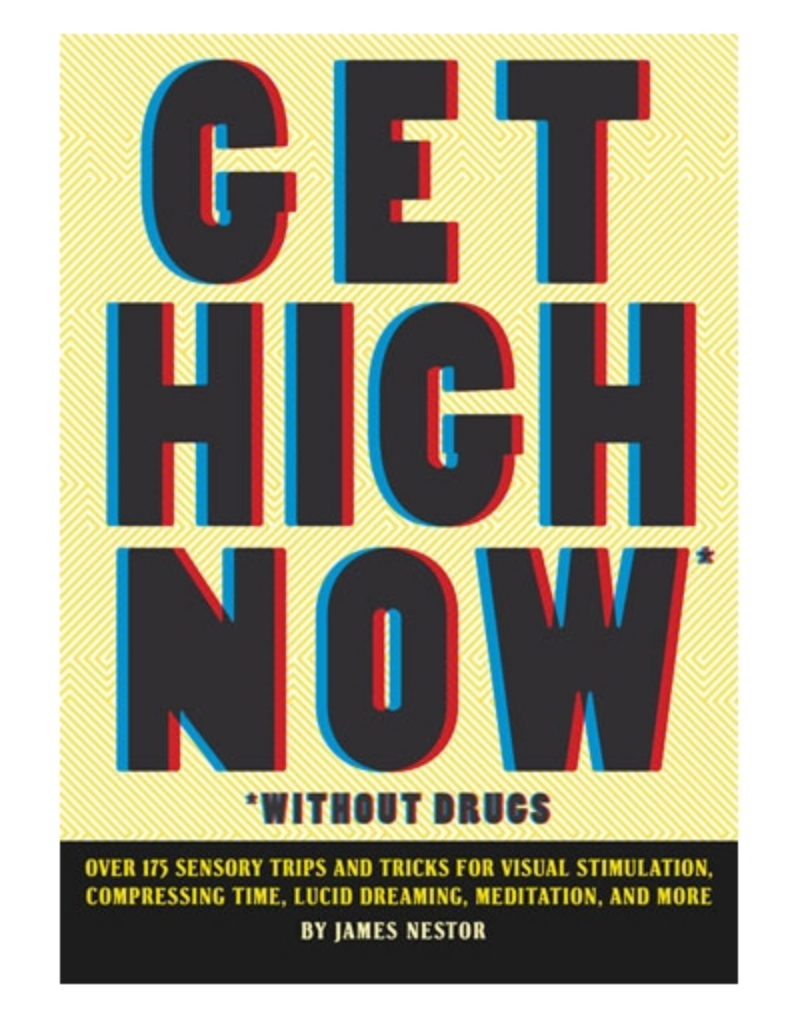 Get High Now (Without Drugs) - by James Nestor