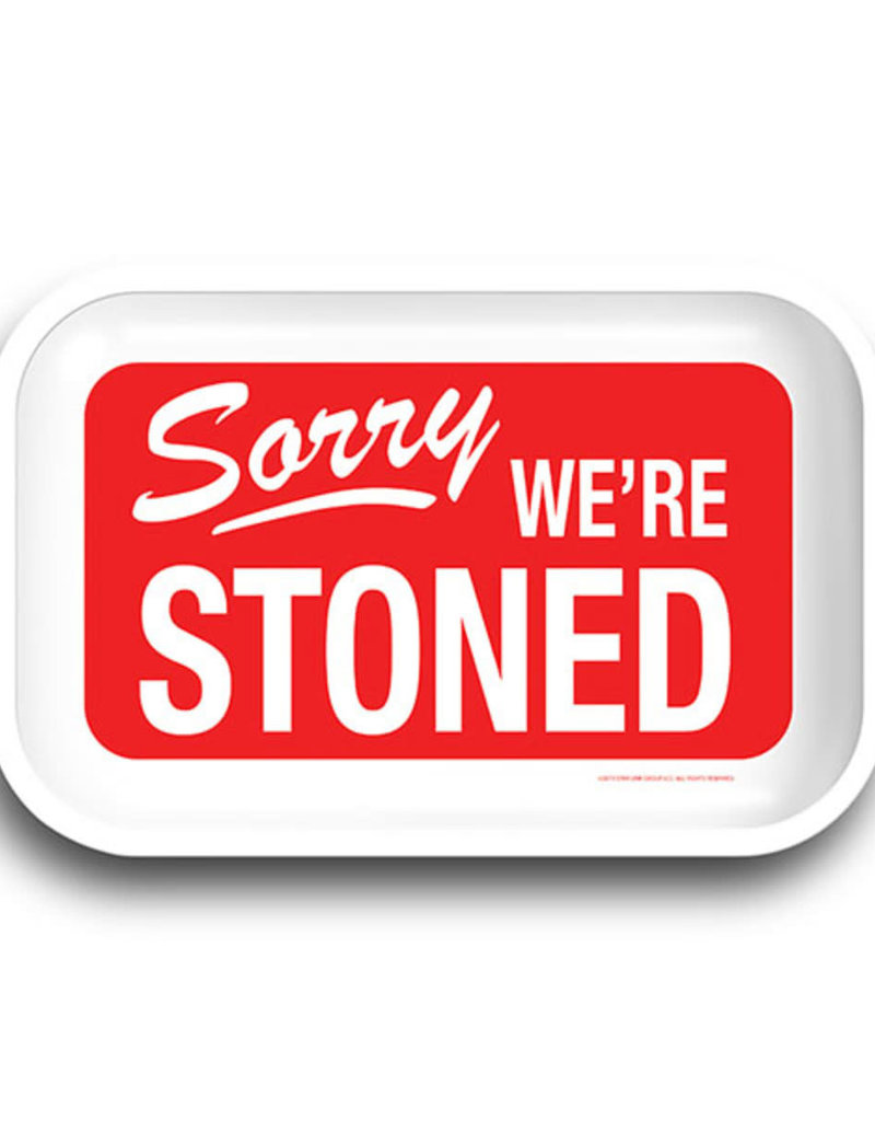 "Sorry We're Stoned Rolling Tray - 11.25""x7.25"""