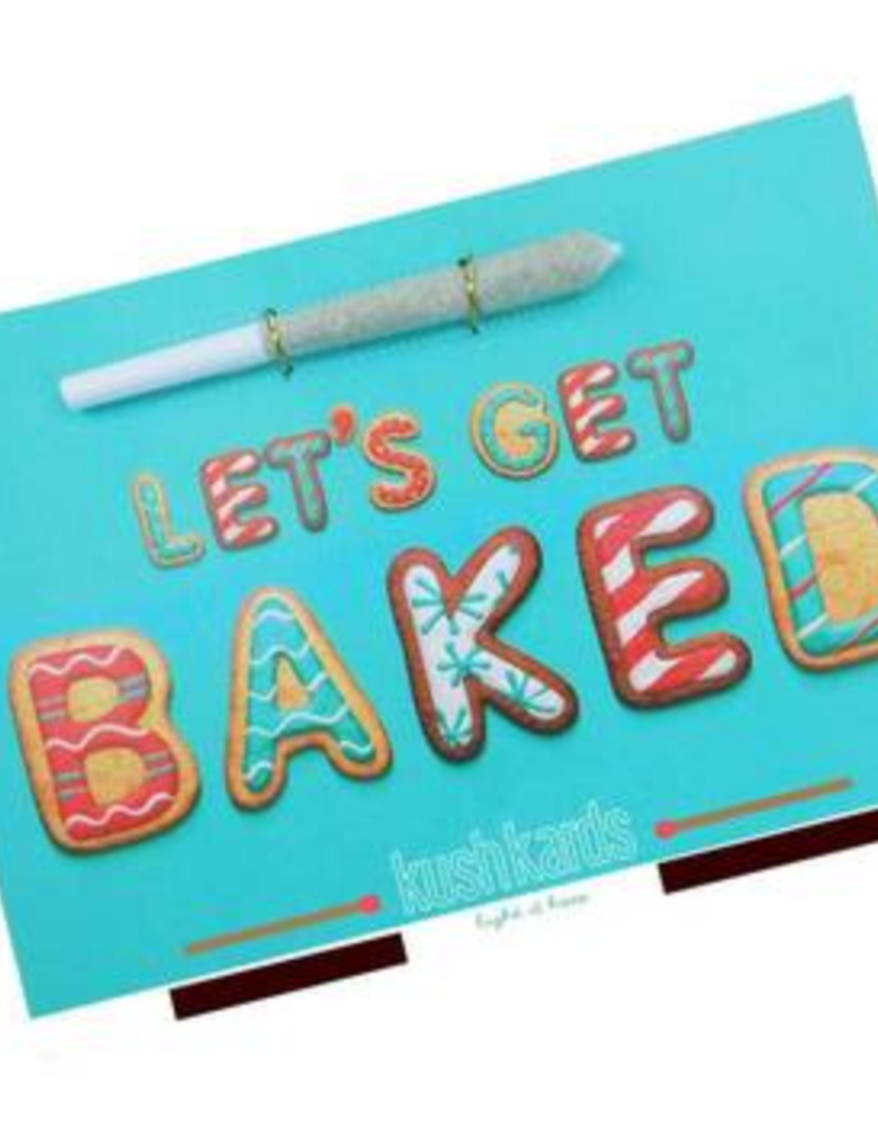 "KushKards ""just add a pre-roll"" Greeting Card - Let's Get Baked"