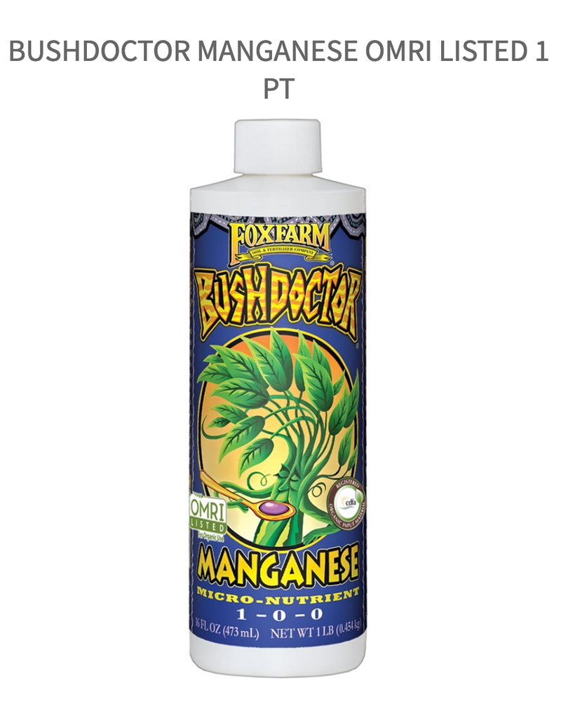 FoxFarm BushDoctor Manganese OMRI listed 1 pt