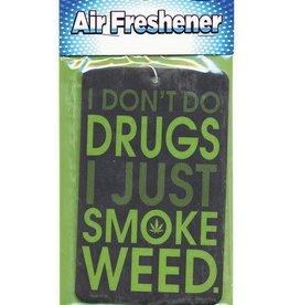 I Don't Do Drugs Air Freshener-Vanilla