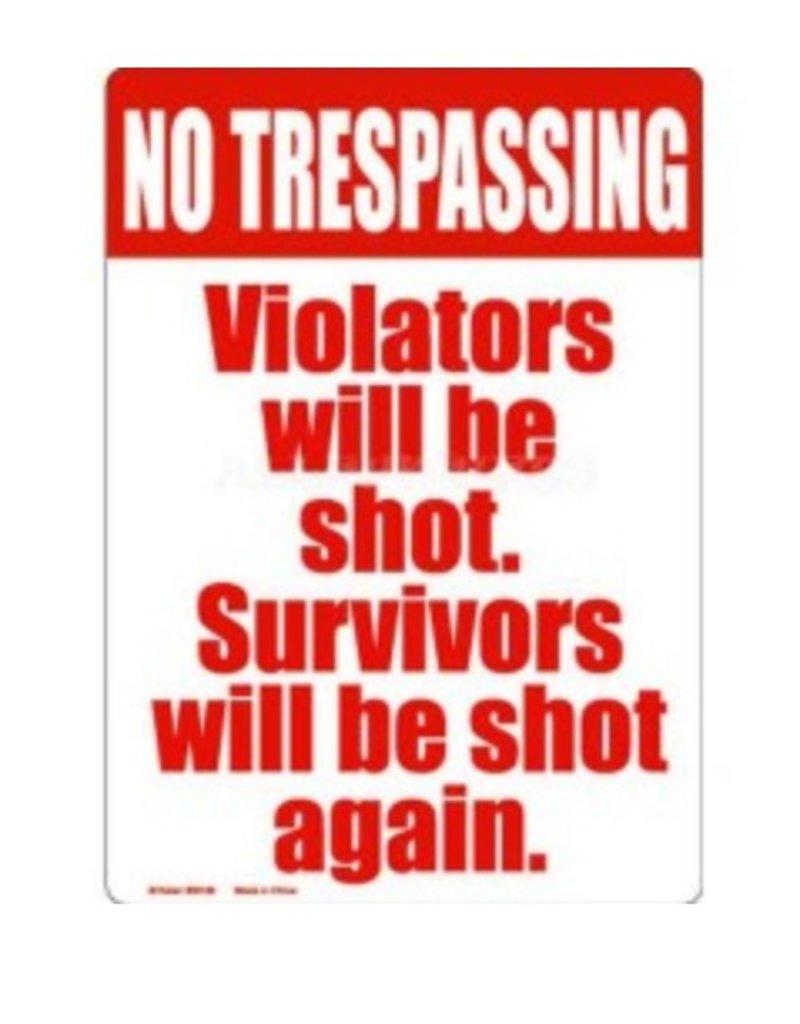 "8"" x 11.5"" No Trespassing Tin Sign"