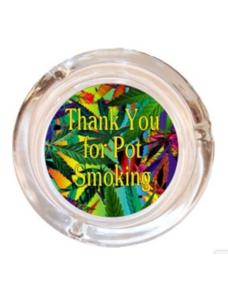 "4"" Thank You For... Smoking Glass Ashtray"