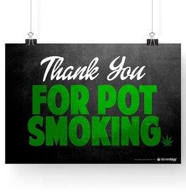 """Stonerdays Marijuana Poster Thank You For Pot Smoking 13"""" X 19"""""""