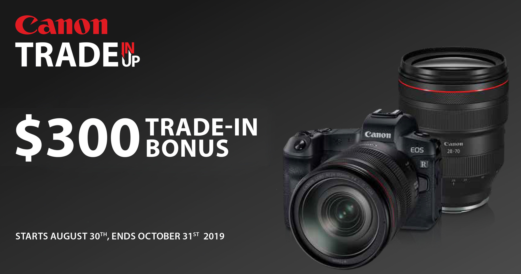 Canon Trade Up