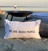 """""""We Are Beach People"""" Lumbar Pillow"""