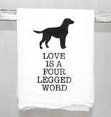 """Love is a 4 Legged Word"" Towel"