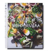 Fig & Olive: The Cuisine of the French Riviera