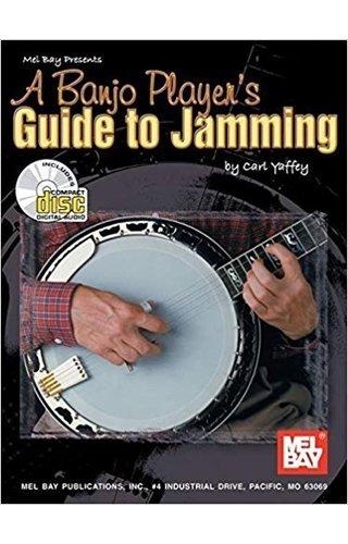 Mel Bay A Banjo Player's Guide to Jamming by Carl Yaffey