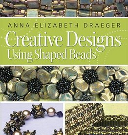 Creative Designs Using Shaped Beads Anna Draeger