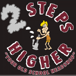 2 Steps Higher | Headshop | Smoke Shop