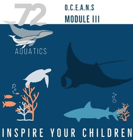 72 Aquatics OCEANS Module III - Skill Enhancement, Tool Development, Research