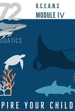 72 Aquatics OCEANS Module IV - Solutions & Mastery