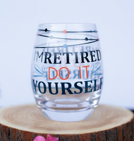 Evergreen I'm Retired Wine Glass