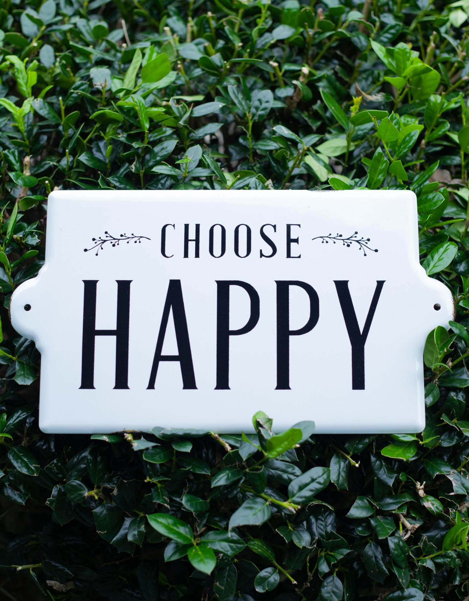 Choose Happy Metal Sign