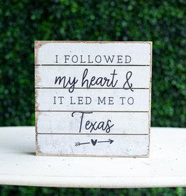 Followed Heart Texas Pallet Sign