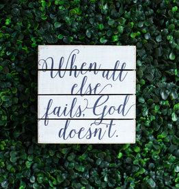 God Doesn't Pallet Sign