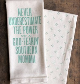 Southern Fried Design Never Underestimate Kitchen Towel