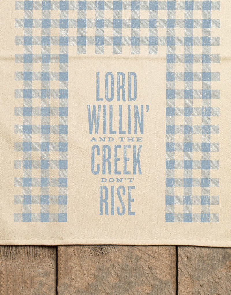 Southern Fried Design Lord Willin' Kitchen Towel